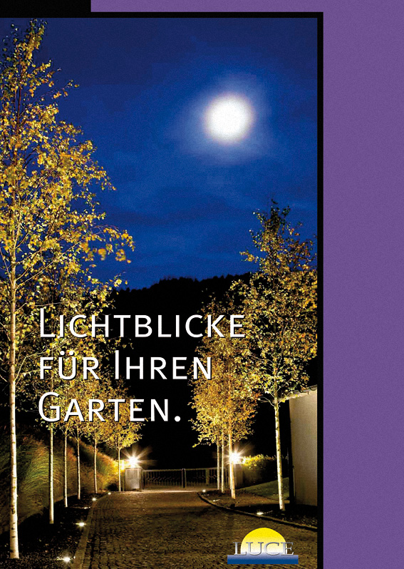 Lichtblicke für Ihren Garten